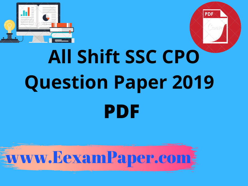 ssc cpo question paper 2019, ssc cpo question paper, ssc cpo previous year question paper pdf, ssc cpo previous year question paper book, previous year question paper of ssc cpo, ssc cpo si question paper, ssc cpo question paper pdf download, ssc cpo last year question paper pdf, ssc cpo english question paper, ssc cpo previous year question paper with solution,SSC CPO Previous Years' Question Papers (Hindi/Eng), [PDF] SSC CPO Previous year Question Papers with Solutions Download, SSC CPO Previous Year Question Paper Pdf - Download Now, SSC CPO Question paper 2019 PDF in Hindi & English All Shift
