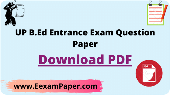up bed question paper 2019 pdf, up b.ed entrance exam question paper with answer 2018, up bed question paper 2018 pdf, up b.ed entrance exam question paper with answer in english, up b.ed previous year question paper pdf, up bed question paper 2017 pdf, arihant up b.ed entrance book pdf download, up b.ed previous year question paper in english pdf, up bed sample questions papers, up bed entrance exam previous year, bed entrance exam paper, UP Bed Entrance Exam Question Paper