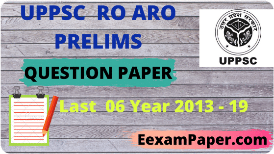 UPPSC R0 ARO QUESTION PAPER 2018