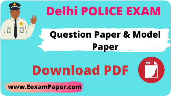 Delhi Police Constable Previous Solved Paper In Hindi, Delhi Police Constable Question Paper In Hindi,Delhi Police Previous Year Question Papers English & Hindi PDF, Delhi Police Constable Question Paper
