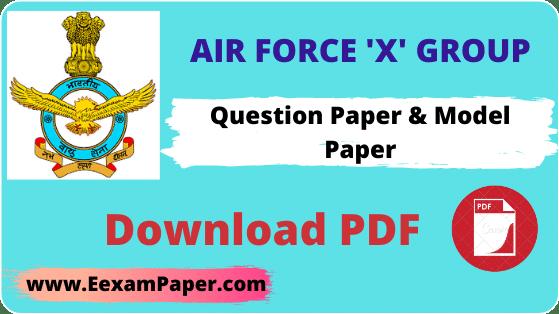 Air Force X Group model Paper In Hindi PDF, एयर फोर्स मॉडल पेपर इन हिंदी 2020, एयरफोर्स में पूछे जाने वाले प्रश्न, एयर फोर्स मॉडल पेपर इन हिंदी, Indian AirForce X Group Model Paper, Indian AirForce X Group Paper, Indian AirForce X Group Previous Year Question Paper
