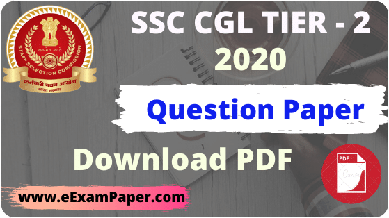 SSC CGL Tier 2 Question Paper 2020 in Hindi & English, SSC CGL Tier 2 2019 Question Paper PDF Download in Hindi,SSC CGL Tier 2 Question Paper in Hindi, SSC CGL Tier 2 Question Paper 2020