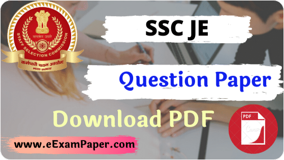 SSC Junior Engineer (JE) Previous Year Question Papers (Hindi | English), ssc je question paper in hindi, ssc je question paper in english