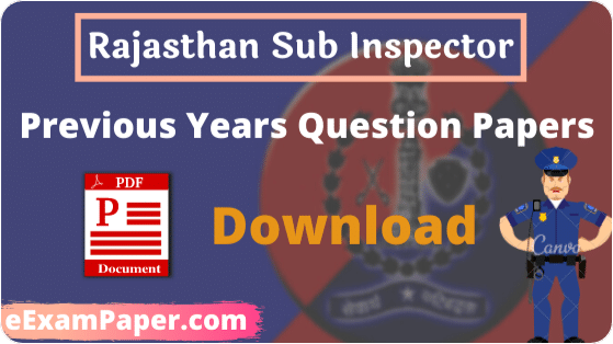 rajasthan-si-paper-pdf-download, rajasthan-si-previous-year-paper-in-hindi-english